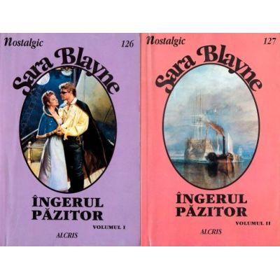 Ingerul pazitor Vol. 1+2 - Sara Blayne
