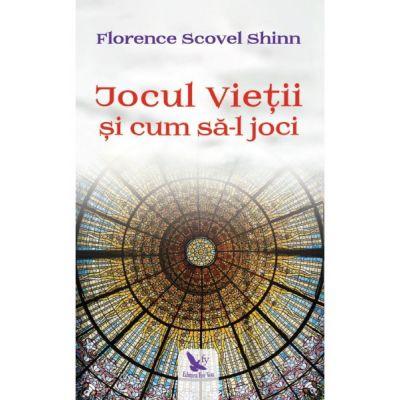 Jocul Vieții și cum să-l joci - Scovel Shinn Florence