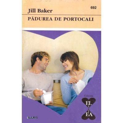 Padurea de portocali - Jill Baker