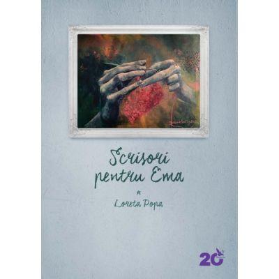 Scrisori pentru Ema - Popa Loreta