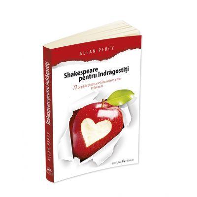 Shakespeare pentru indragostiti - Allan Percy