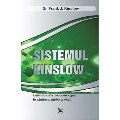 Sistemul Kinslow - Dr. Frank J. Kinslow