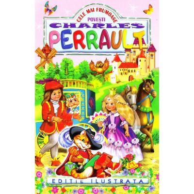 Cele mai frumoase povesti - Charles Perrault