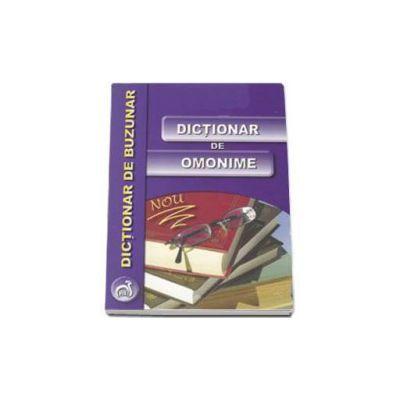 Dictionar de omonime - Dictionar de buzunar (Nicolae Felecan)