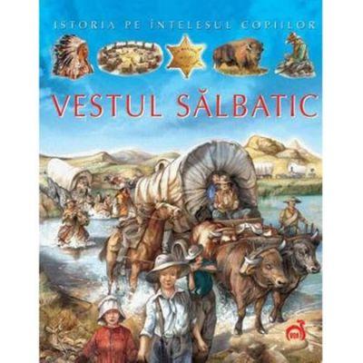 Vestul salbatic - Emilie Beaumont, Cathy Franco