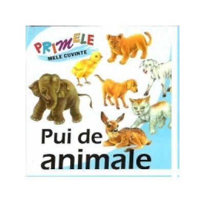 Primele mele cuvinte - Pui de animale