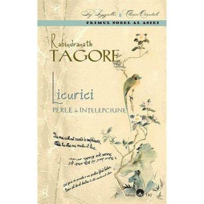 Licurici. Perle de intelepciune - Rabindranath Tagore