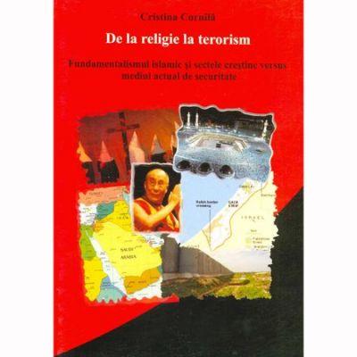 De la religie la terorism - Cristina Cornila