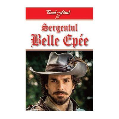 Fiul lui Lagardere 1/2- Sergentul Belle Epee