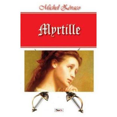Myrtille - Michel Zevaco