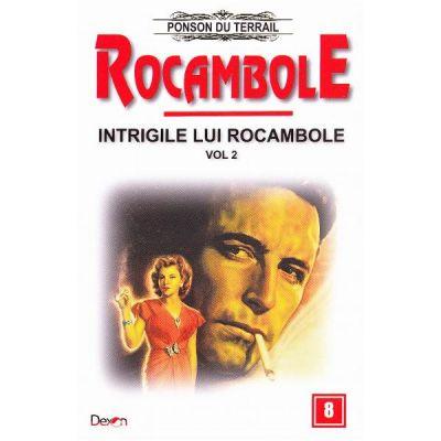 Rocambole: Intrigile lui Rocambole vol. 2 - Ponson du Terrail