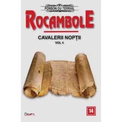 Rocambole 14: Cavalerii Noptii Vol. 4 - Ponson du Terrail