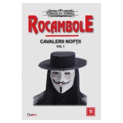Rocambole 11 - Cavalerii noptii Vol. 1, Ponson du Terrail