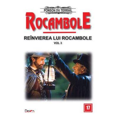 Rocambole 17- Reinvierea lui Rocambole - Ponson du Terrail