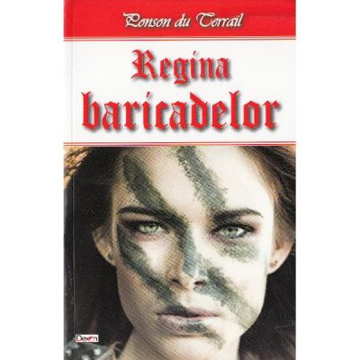 Regina baricadelor - Ponson du Terrail