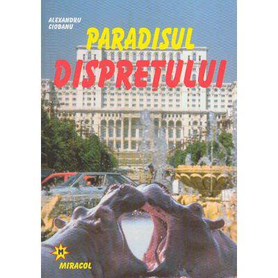 Paradisul dispreţului