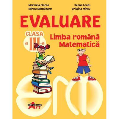 Evaluare Clasa a III-a Limba română, Matematică