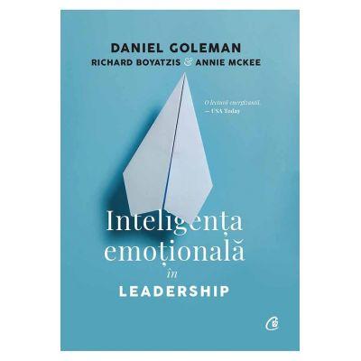 Inteligenţa emoţională în leadership -  Daniel Goleman,
