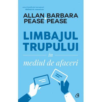 Limbajul trupului în mediul de afaceri - Allan & Barbara Pease