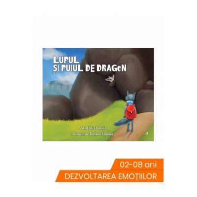 Lupul și puiul de dragon - Avril McDonald