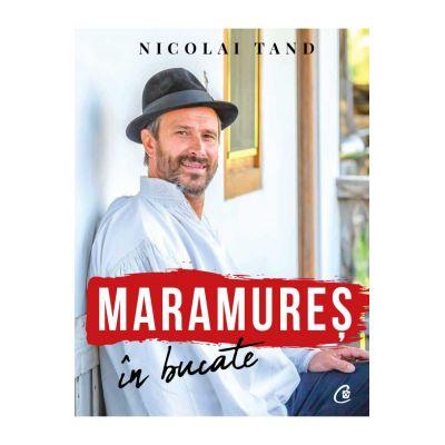Maramureș în bucate - Nicolai Tand