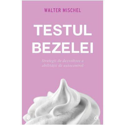 Testul bezelei - Walter Mischel