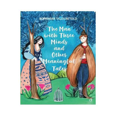 The man with three minds and other meaningful tales - Razvan Nastase