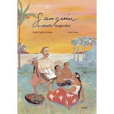 Gauguin si culorile tropicelor -  Octavia Monaco