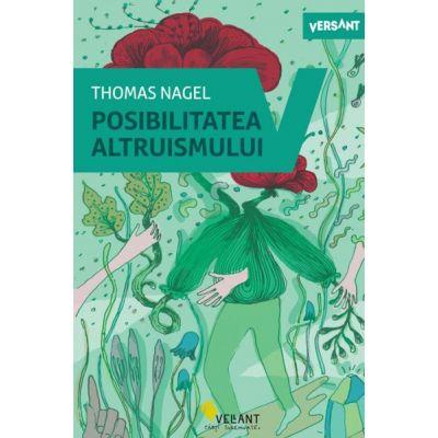 Posibilitatea altruismului -  Thomas Nagel