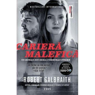 Carieră malefică -  Autor: Robert Galbraith