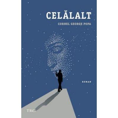 Celălalt -  Autor: Cornel George Popa