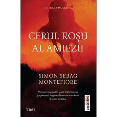 Cerul roșu al amiezii -  Autor: Simon Sebag Montefiore