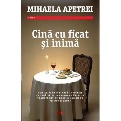 Cină cu ficat și inimă -  Autor: Mihaela Apetrei