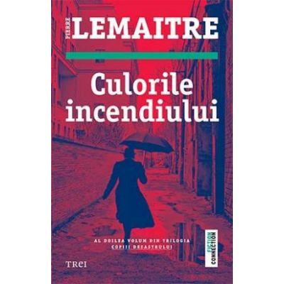 Culorile incendiului -  Autor: Pierre Lemaitre