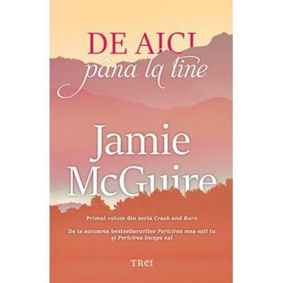 De aici până la tine -  Autor: Jamie McGuire