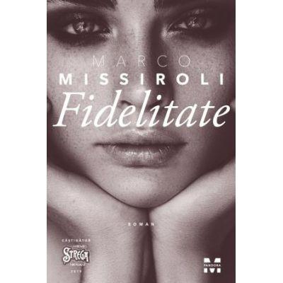 Fidelitate -  Autor: Marco Missiroli