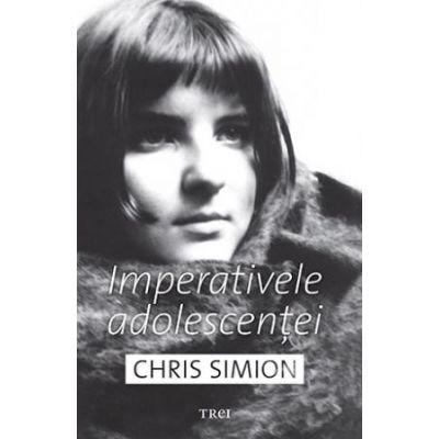 Imperativele adolescenței -  Autor: Chris Simion