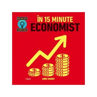 În 15 minute economist -  Autor: Anne Rooney