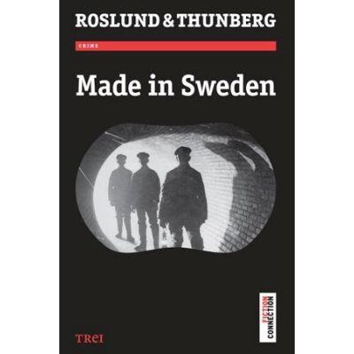Made in Sweden -  Autor: Anders Roslund, Stefan Thunberg