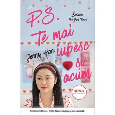 P. S. Te mai iubesc şi acum -  Autor: Jenny Han