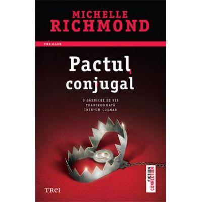 Pactul conjugal -  Autor: Michelle Richmond