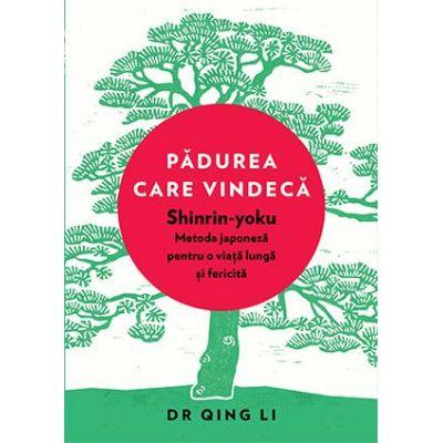 Pădurea care vindecă -  Autor: Dr. Qing Li