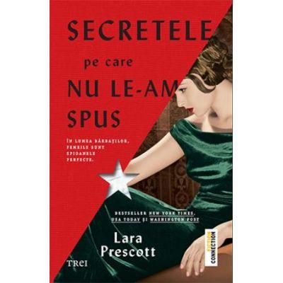 Secretele pe care nu le-am spus -  Autor: Lara Prescott