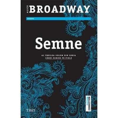 Semne -  Autor: Alice Broadway