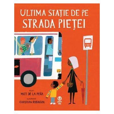Ultima stație de pe Strada Pieței -  Autor: Matt de la Peña