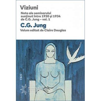 Viziuni. Note ale seminarului susţinut între 1930 și 1934 de C. G. Jung – vol. 1