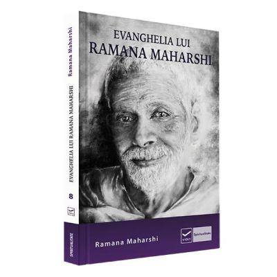 Evanghelia lui Ramana Maharshi - Ramana Maharshi