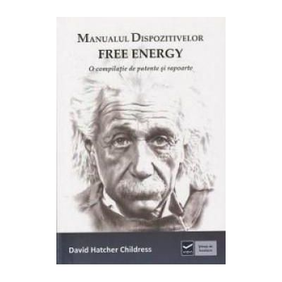 Manualul dispozitivelor Free Energy - 