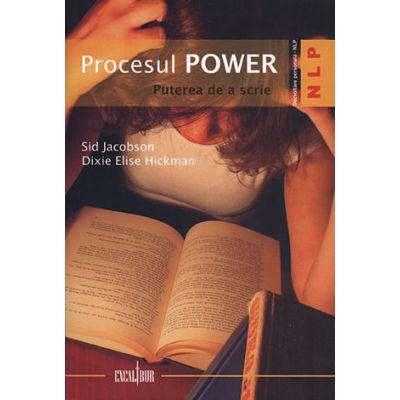 Procesul POWER. Puterea de a scrie - Sid Jacobson, Dixie Elise Hickman