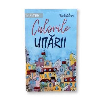 Culorile uitarii - Vasi Radulescu, editie 2019